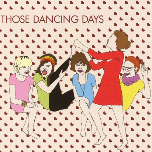 Those Dancing Days - EP
