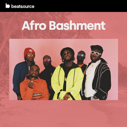 Afro Bashment playlist