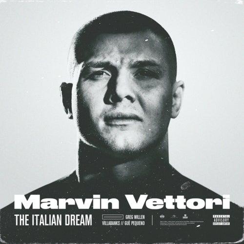 Marvin Vettori - The Italian Dream
