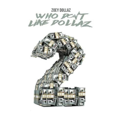 Who Don't Like Dollaz 2