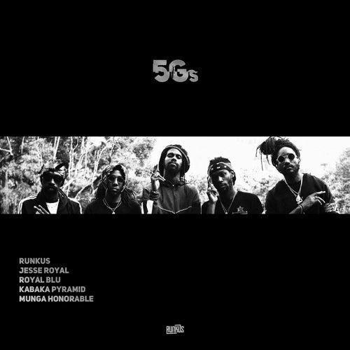 5Gs  (feat. Royal Blu & Munga Honorable)