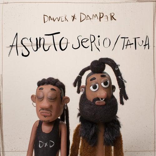 ASUNTO SERIO / TATUA