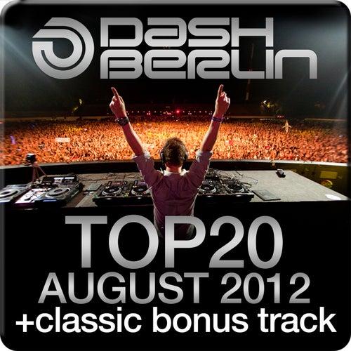 Dash Berlin Top 20 - August 2012 (Including Classic Bonus Track)