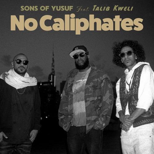 No Caliphates (feat. Talib Kweli)