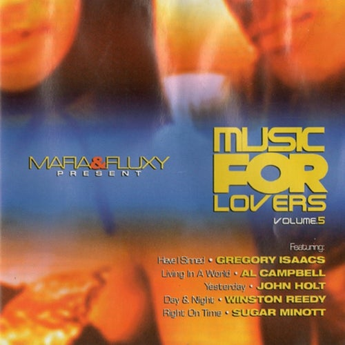 Mafia & Fluxy Presents Music for Lovers, Vol. 5