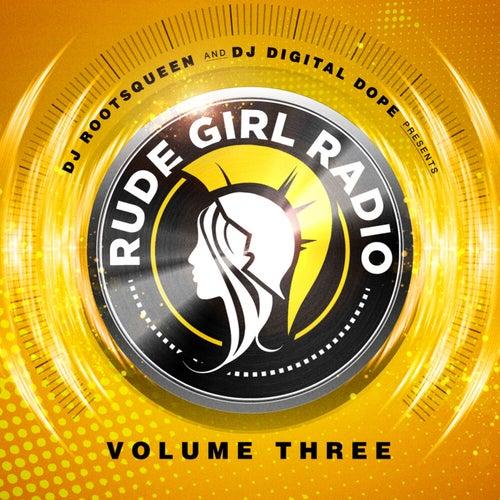 Rude Girl Radio, Vol. 3