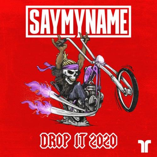 Drop It 2020