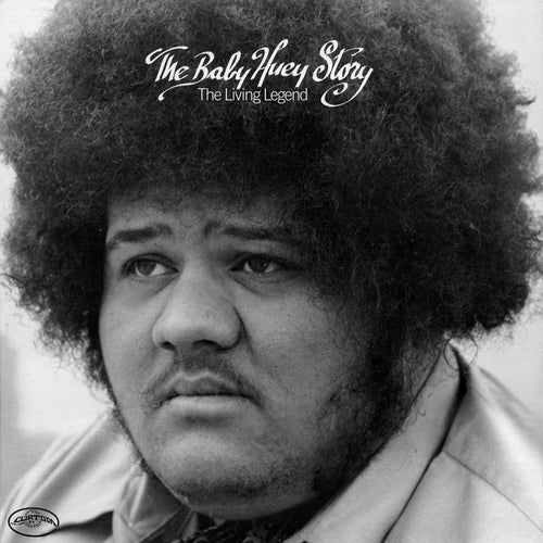 The Baby Huey Story: The Living Legend (Expanded Edition)