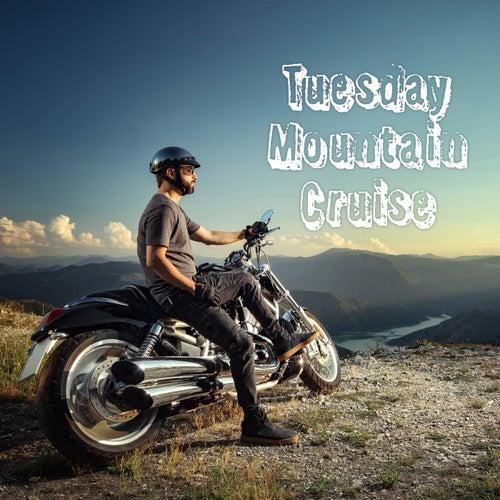 Tuesday Mountain Cruise