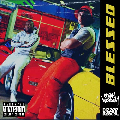 Blessed (feat. Dizzee Rascal)
