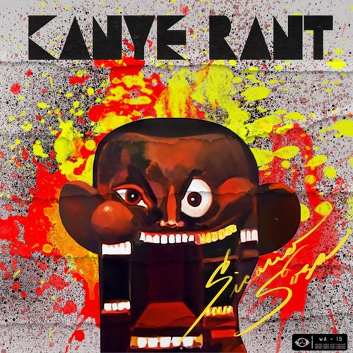 Kanye Rant