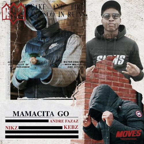 Mamacita Go (feat. A9Kebz)