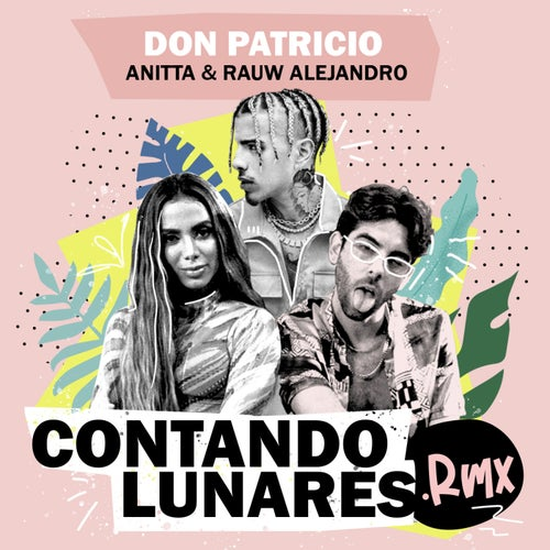 Contando Lunares (feat. Anitta & Rauw Alejandro)
