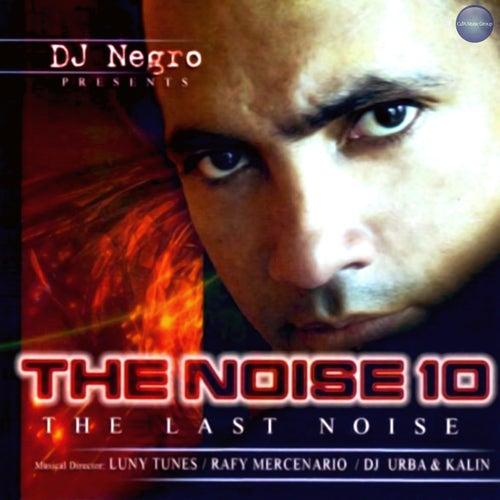 The Noise 10 - The Last Noise