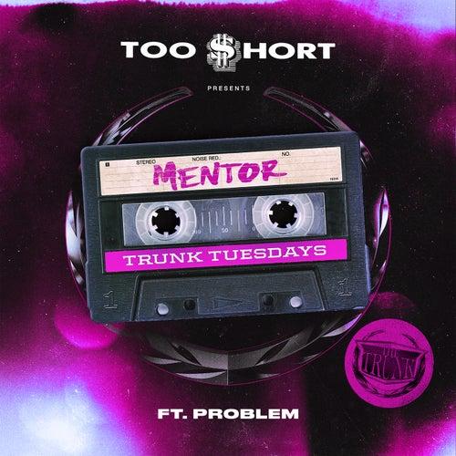 Mentor (feat. Problem)