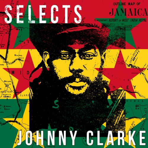 Johnny Clarke Selects Reggae