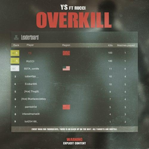 Overkill (feat. Rucci)