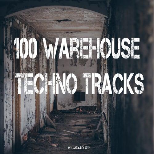 100 Warehouse Techno Tracks
