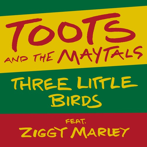 Three Little Birds (feat. Ziggy Marley)