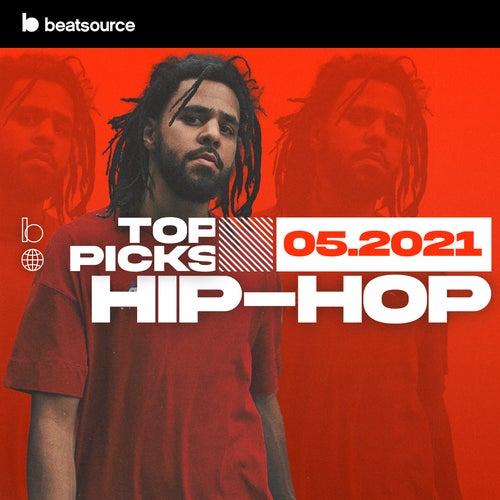 Hip-Hop Top Picks May 2021 playlist