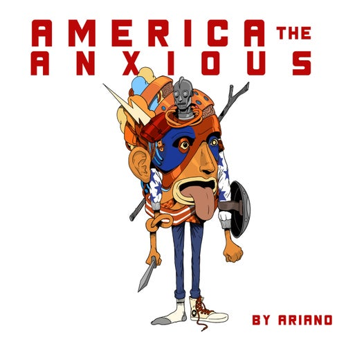 America The Anxious (Deluxe Version)
