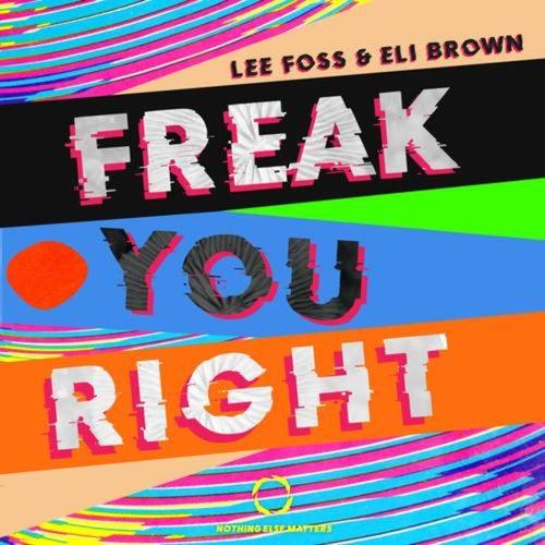 Freak You Right