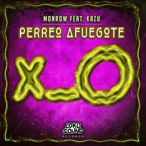 Perreo Afuegote (feat. Kazu)