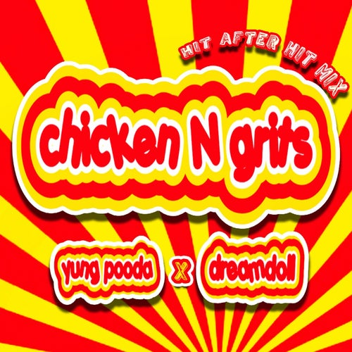 Chicken N Grits (Hit After Hit Mix)