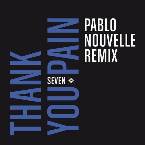 Thank You Pain (Pablo Nouvelle Remix)