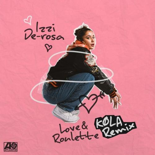 Love & Roulette (KØLA Remix)