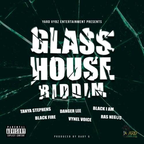 Glass House Riddim