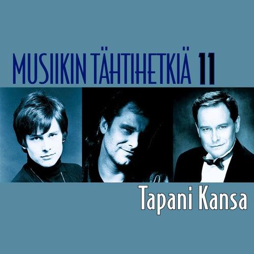 Musiikin tähtihetkiä 11 - Tapani Kansa