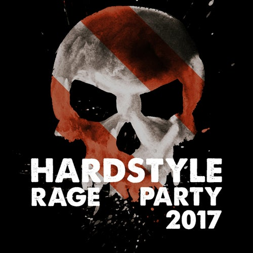 Hardstyle Rage Party 2017