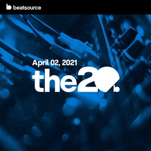 The 20 - April 2, 2021 Album Art