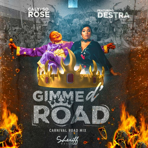 Gimme D' Road  (feat. Destra)(Carnival Road Mix)