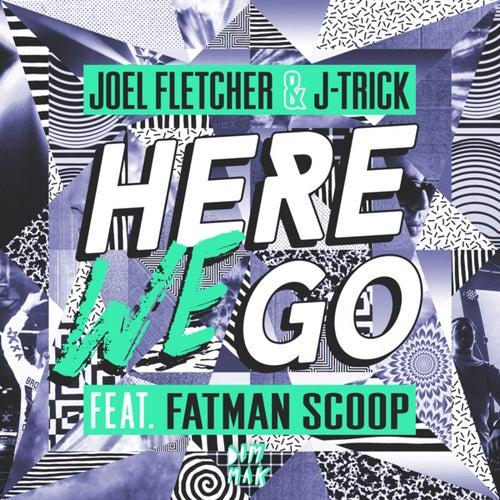 Here We Go (feat. Fatman Scoop)