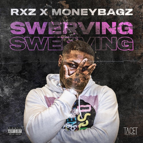 Swerving (feat. MoneyBagz)