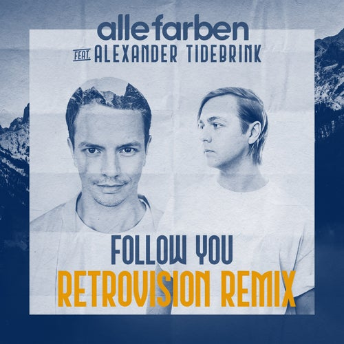 Follow You - RetroVision Extended Remix