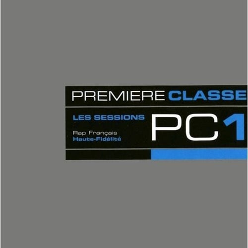 Premiere Classe 1: Les sessions PC1