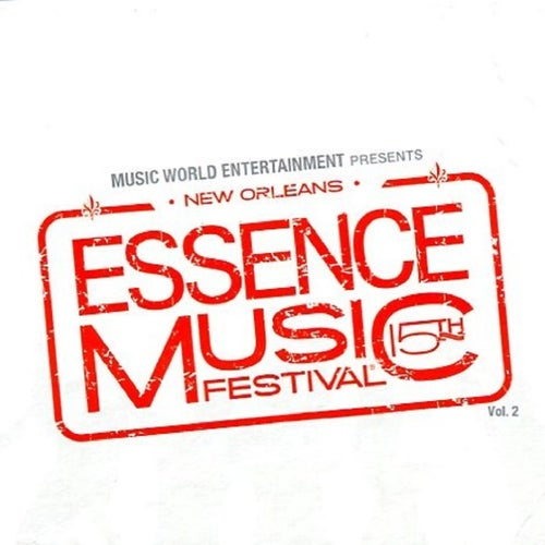 Essence Music Festival, Vol. 2: 15th Anniversary (Live)
