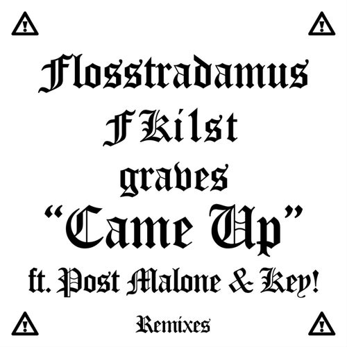 Came Up - Remixes