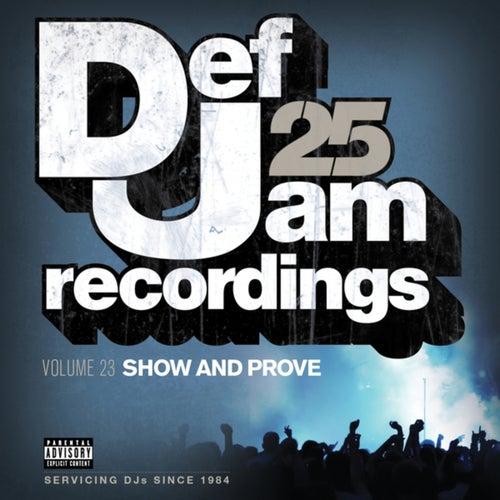 Def Jam 25, Vol. 23 - Show And Prove