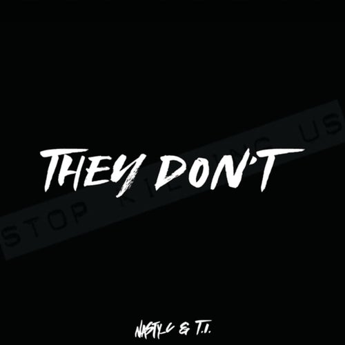 They Don't