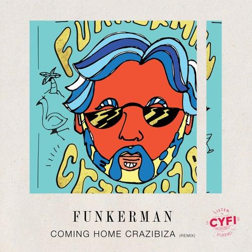 Coming Home (Crazibiza Remix)