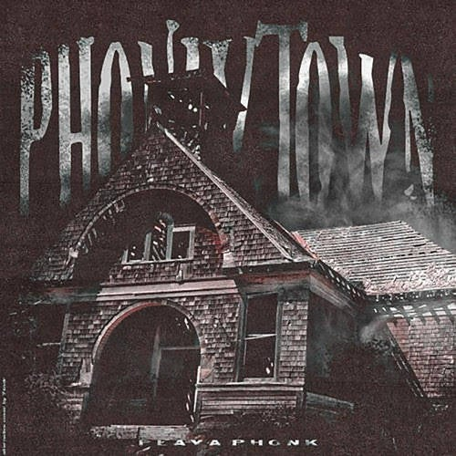 Phonky Town