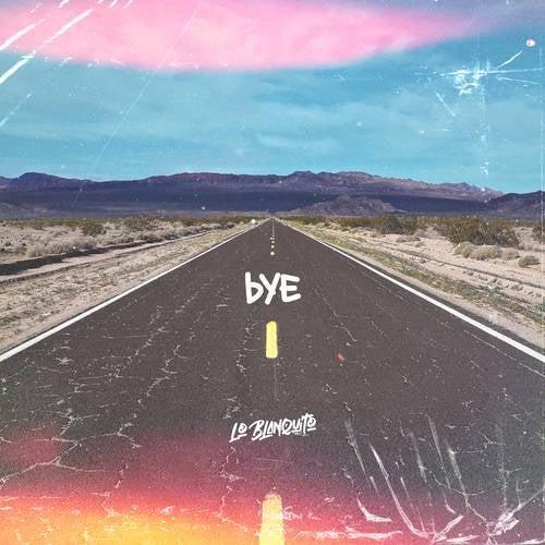 B.Y.E.