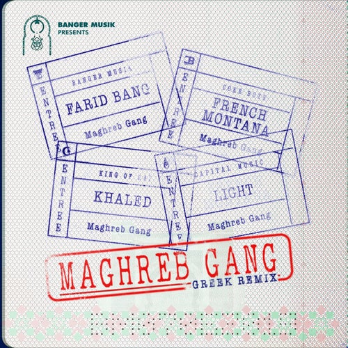 Maghreb Gang (feat. French Montana, Khaled & Light)