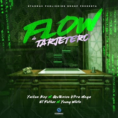 Flow De Tarjetero (feat. Young White)