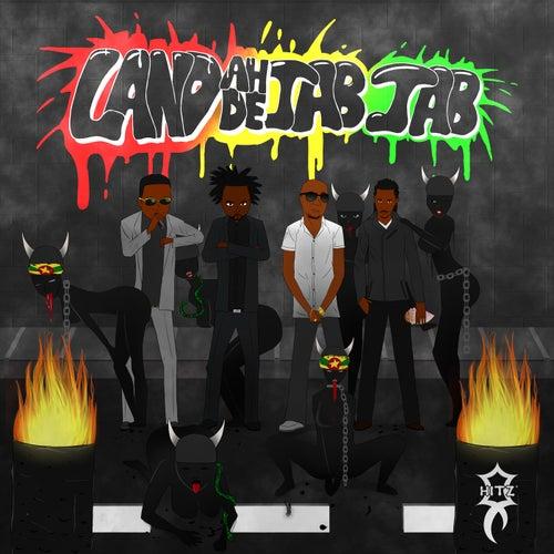Land Ah' De' Jab Jab (feat. Jab King, Lavaman & Tallpree)