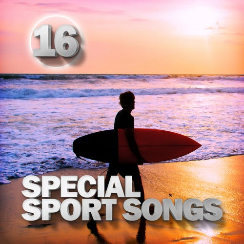 Special Sport Songs 16